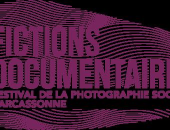 FICTIONS DOCUMENTAIRES 4ème édition du festival de la photographie sociale de Carcassonne