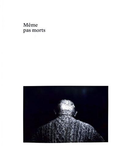 Couverture d'ouvrage: Même pas morts
